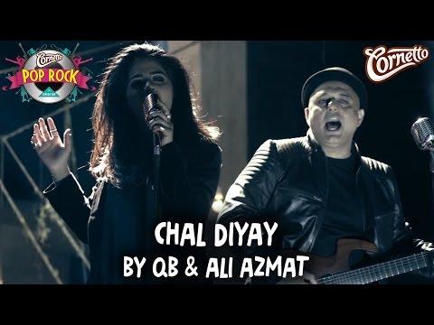 Chal Diye  QB and Ali Azmat #CornettoPopRock2