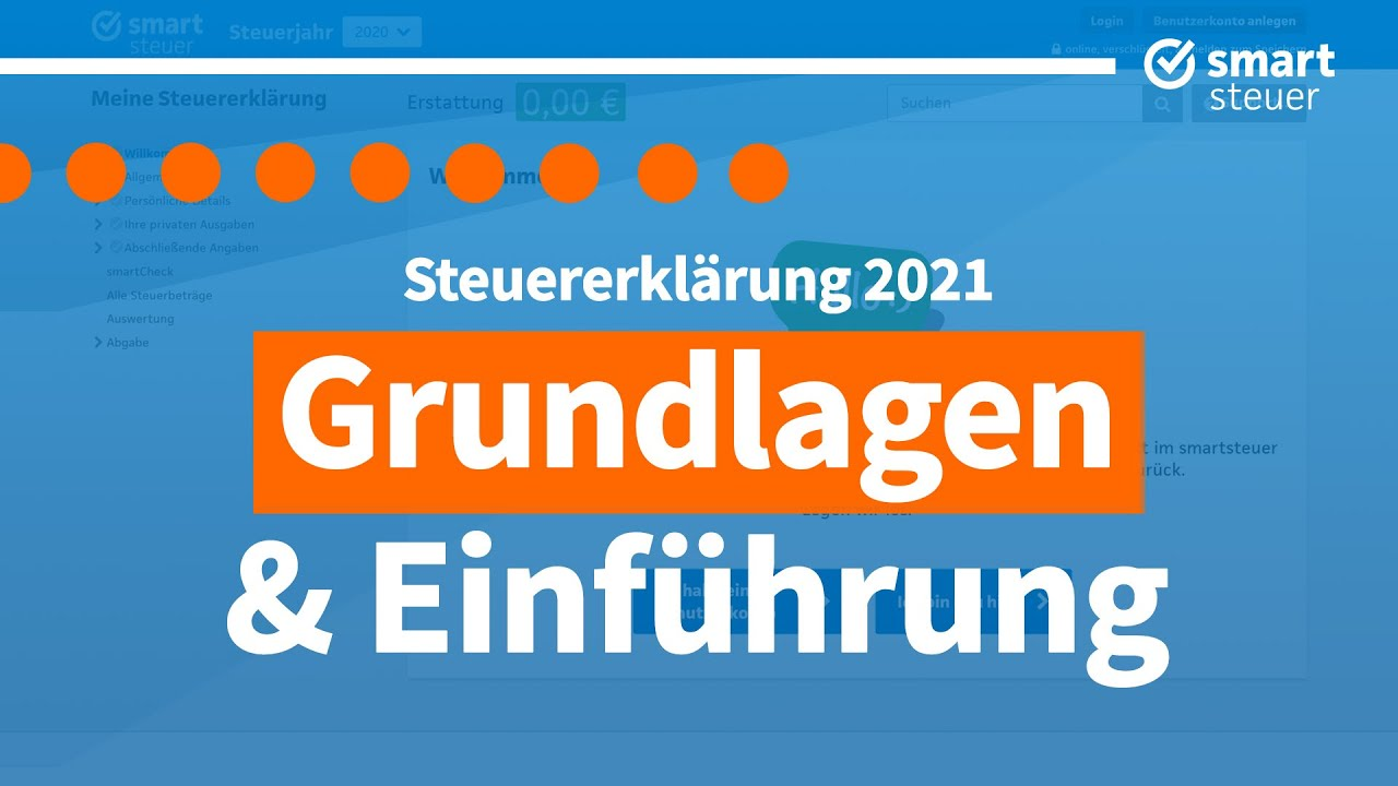 Steuererklärung: Grundlagen und Einführung 2021 - YouTube