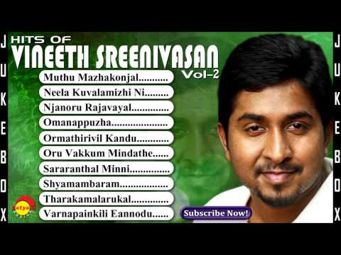 Hits of Vineeth Sreenivasan Vol - 2 | Malayalam Film Songs