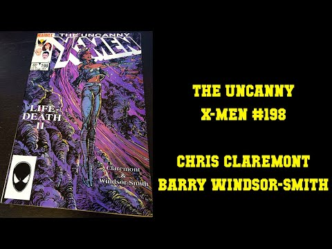 Uncanny X-men #198 Life-Death II - Chris Claremont Barry Windsor-Smith