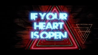 City Circuits - If Your Heart Is Open (Lyric Video)