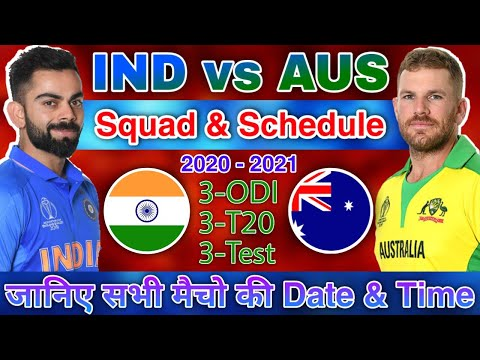 India Vs Australia 2020 Match Schedule | India Vs Australia 2020 Match Date, Time & Venue.