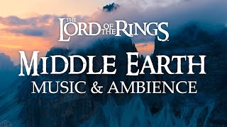 Lord of the Rings | Middle Earth Music & Ambience, 3 Hours