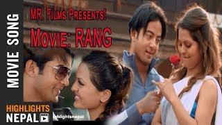Lagchha Kina Aaja | Nepali Movie RANG Song
