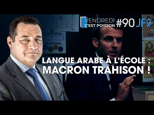Langue arabe à l'école : Macron trahison !  | VCP 90