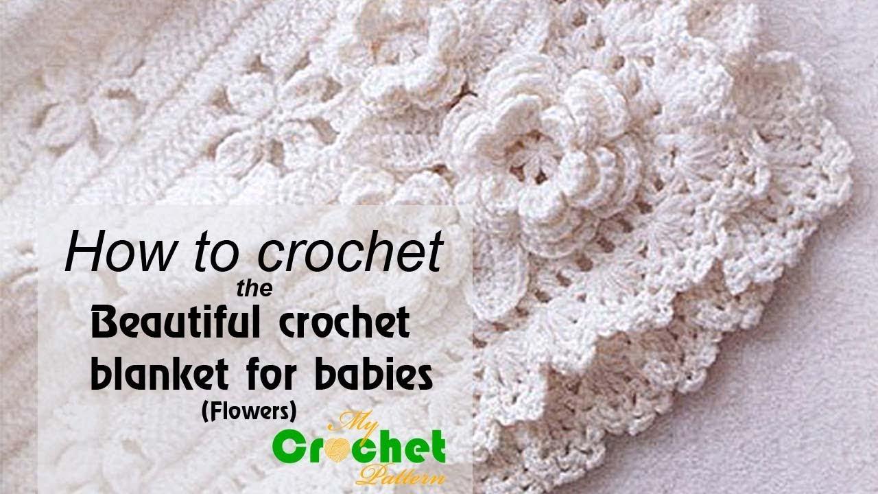 How to crochet the beautiful crochet blanket for babies flowers how to crochet the beautiful crochet blanket for babies flowers izmirmasajfo