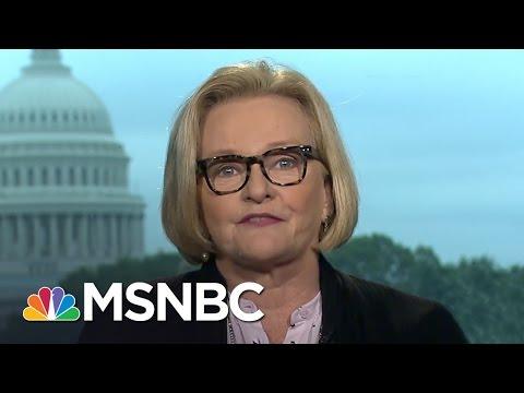 Claire McCaskill: Donald Trump Thinks This Is A Dictatorship   Morning Joe   MSNBC