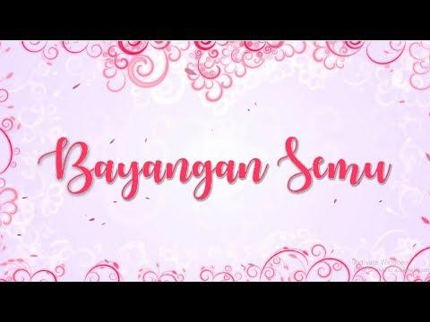 BAYANGAN SEMU (OFFICIAL LYRIC VIDEO)
