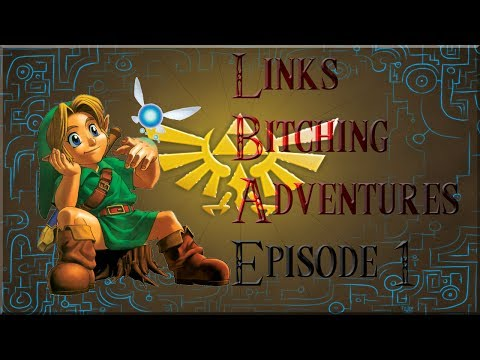 Link's Bitching Adventures: (Season 1) Episode 1