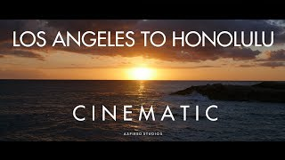 Los Angeles to Honolulu - (Cinematic) | (GH4, A7rii, DJI Mavic Pro, DJI Phantom)
