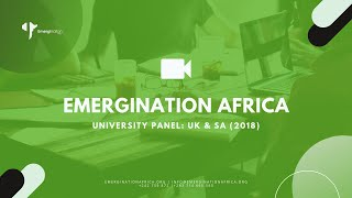 Emergination Africa: University Panel UK and SA - 2018