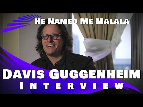He Named me Malala: Davis Guggenheim Interview