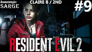 Zagrajmy w Resident Evil 2 Remake PL | Claire B | odc. 9 - Zarażenie | Hardcore