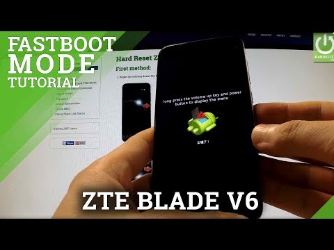 How To Enter Fastboot Mode ZTE BLADE V6 - Open And Exit Fastboot