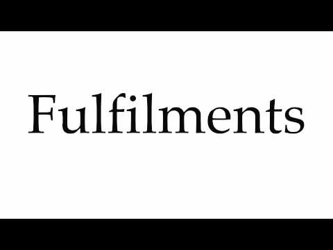 How to Pronounce Fulfilments