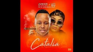 Junior De Rocka & Lady Du – Catalia ft. Mr JazziQ, Mellow & Sleazy