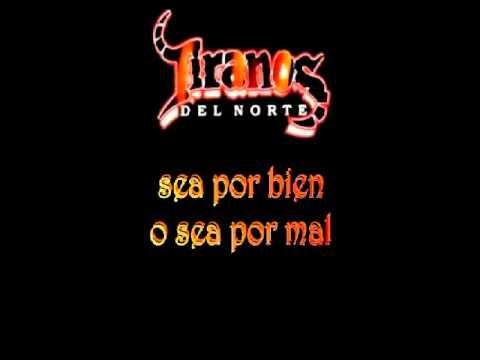 Entrega Total - Los Tiranos Del Norte con Letra