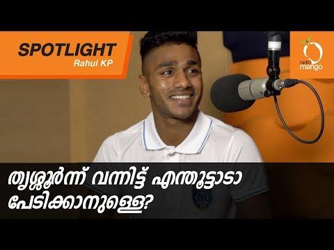 Radio Mango Spotlight Ft. Rahul KP (Kerala Blasters FC winger) with RJ Karthikk | Radio Mango