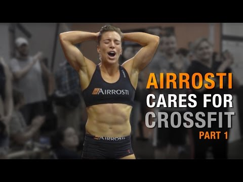 2016 CrossFit Games Behind the Scenes Airrosti Documentary-Part 1
