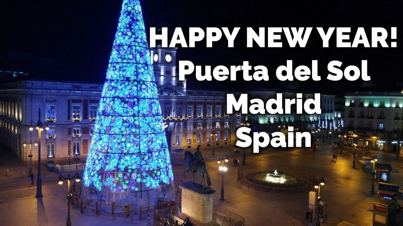 New Year s Eve 2017 from Puerta del Sol  Madrid  Spain  Happy New     New Year s Eve 2017 from Puerta del Sol  Madrid  Spain  Happy New Year 2018