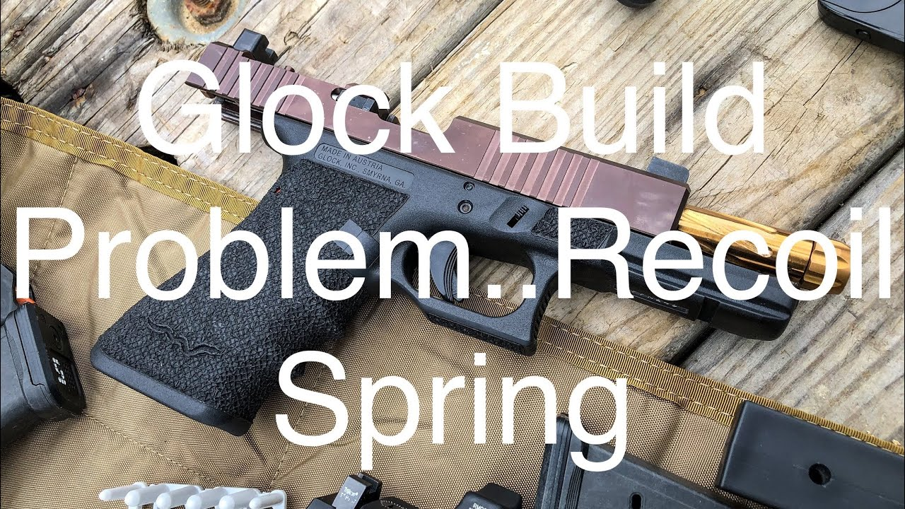 Glock Build Problem...Recoil Spring #Glock #RecoilSpring #2AStrong