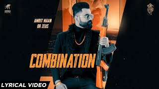 Combination ( Lyrical Video ) Amrit Maan | Dr Zeus | Sukh Sanghera | Humble Music