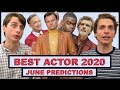 Best Actor Predictions 2020 (June)