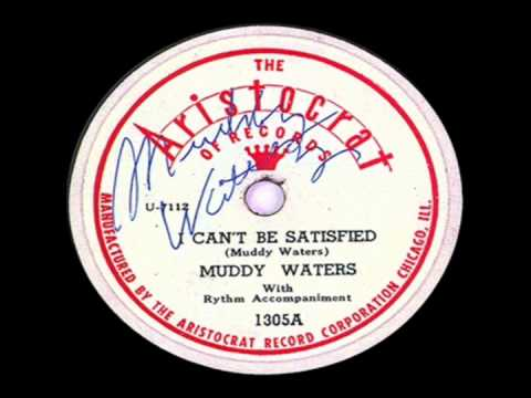 Muddy Waters - I Can't Be Satisfied (1948)