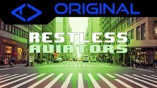 Aviators - Restless