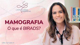 Mamografia - O que é o Birads?