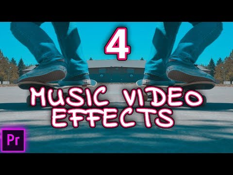 4 SUPER DOPE Music Video Editing Effects! (Adobe Premiere Pro CC 2017 Tutorial / How to)