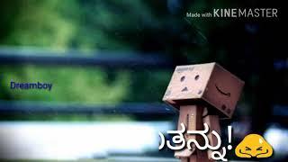 Kannada love feeling status marethu bidu marethu bidu
