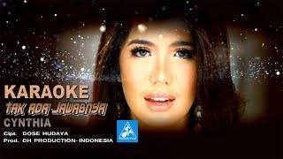Cynthia - Tak Ada Jawabnya [Official Karaoke]