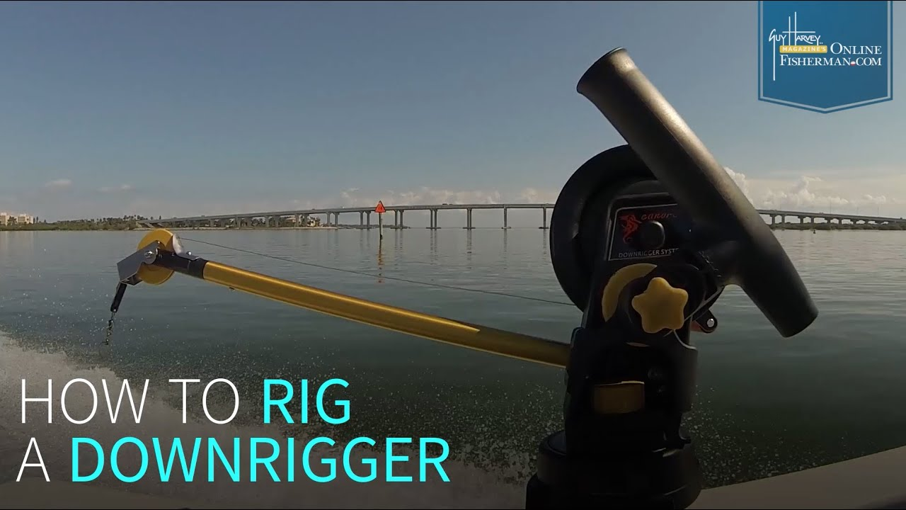 How To Rig a Downrigger