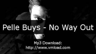 Pelle Buys - No Way Out