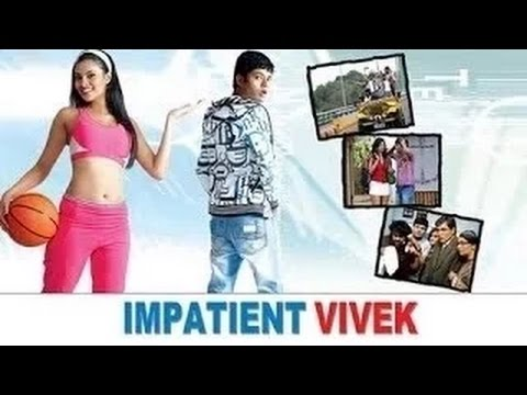 watch Impatient Vivek full movie online free