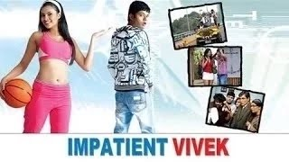 Impatient Vivek- Full Length Comedy Hindi Movie