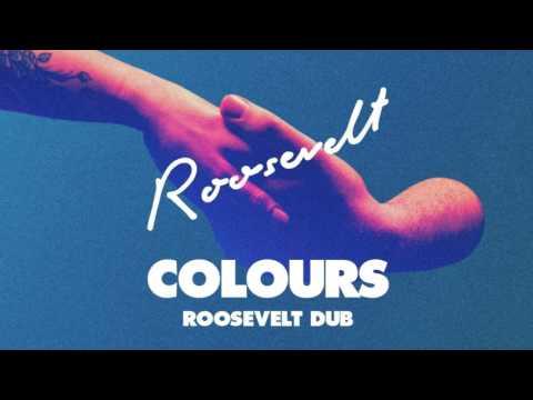 Roosevelt - Colours (Roosevelt Dub)