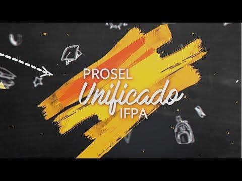 PROSEL UNIFICADO IFPA 2017 de YouTube · Duração:  31 segundos