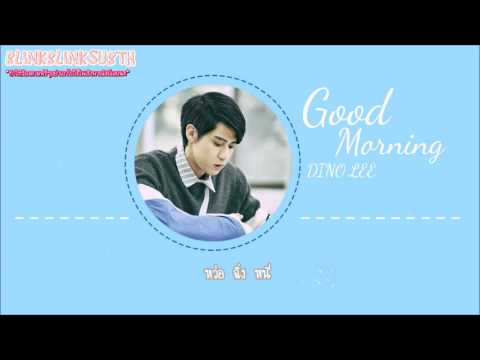 [KARAOKE THAISUB] Good Morning - DINO LEE