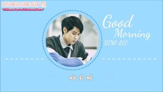[KARAOKE THAISUB] Good Morning - DINO LEE