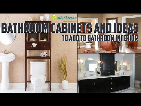 Bathroom Cabinets and Ideas to Add to Bathroom Interior [Daily Decor]