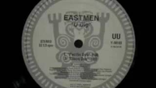 East Men - U Dig (Pacific Dub)