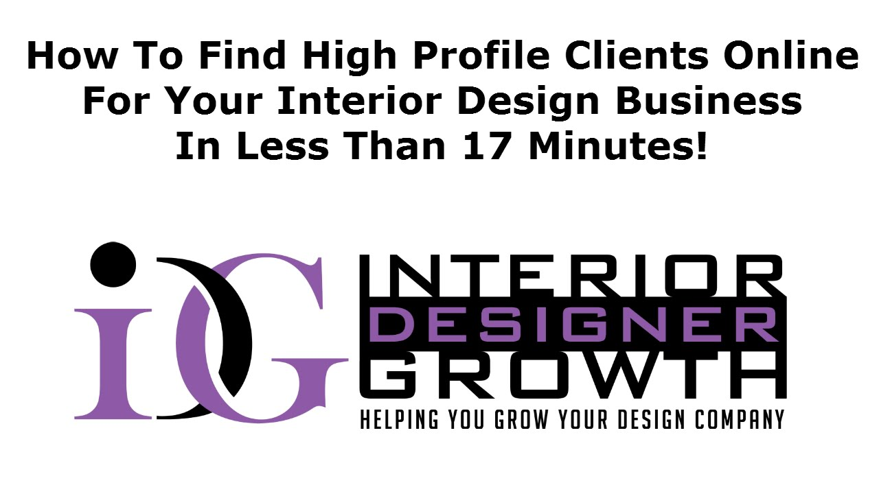 how to find high profile clients for your interior design