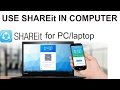 HOW TO USE SHAREit ON PC/computer