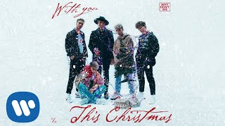 Why Don't We - With You This Christmas [ Audio]