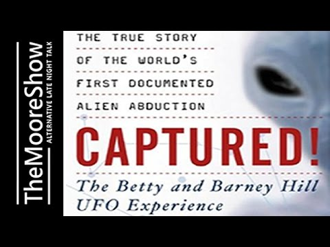 Captured! The Betty and Barney Hill UFO Experience:  First Documented Alien Abduction