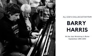 "Barry Harris at the Jazz Workshop in Rome, ""All God"
