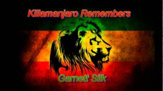 Killamanjaro Remembers Garnett Silk (Full)