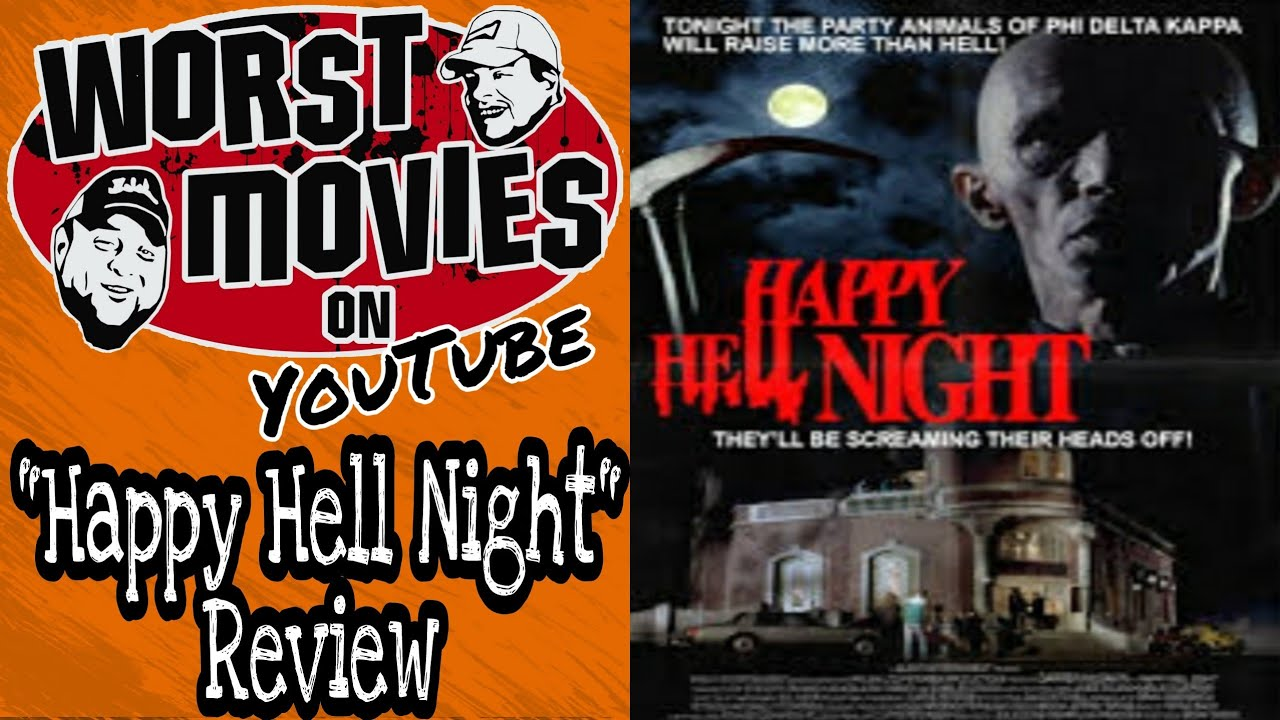 """Download Worst Movies On YouTube: """"Happy Hell Night"""" Review"""